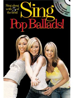 Sing Pop Ballads! Books and CDs | Melodyline with Lyrics and Chord Symbols