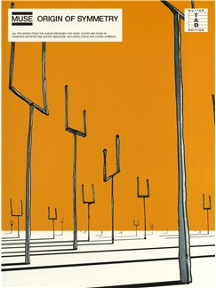 Muse: Origin Of Symmetry Books | Guitar Tab with chord symbols and Piano arrangements