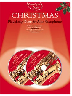Guest Spot: Christmas Playalong Duets For Alto Saxophone Books and CDs | Alto Saxophone Duet