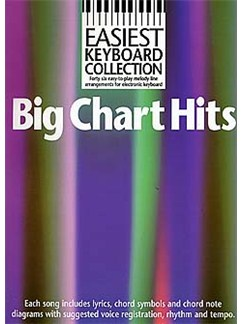 Easiest Keyboard Collection: Big Chart Hits Books | Melody line with lyrics and chord symbols