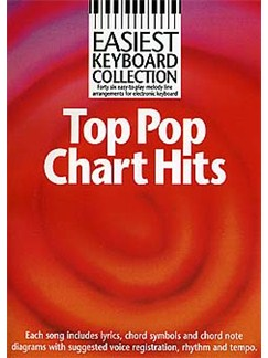 Easiest Keyboard Collection: Top Pop Chart Hits Books | Melody line with lyrics and chord symbols