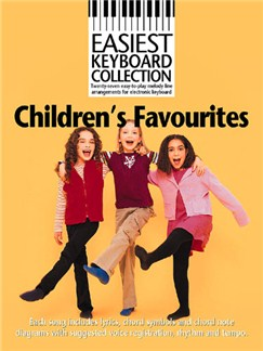 Easiest Keyboard Collection: Children's Favourites Books | Melody line with lyrics and chord symbols