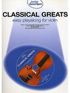 Junior Guest Spot: Classical Greats - Easy Playalong (Violin) Books and CDs | Violin