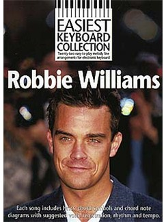 Easiest Keyboard Collection: Robbie Williams Bog | Melodilinie, tekst og becifring(med becifring)