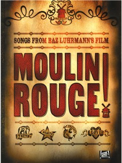 Moulin Rouge Books | Piano, Voice and Guitar (Chord Boxes and Symbols)