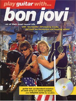 Play Guitar With... Bon Jovi (The Later Years) CD et Livre | Tablature Guitare (Symboles d'Accords)