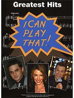 I Can Play That! Greatest Hits Books | Piano, Vocal & Guitar (with Chord Symbols)