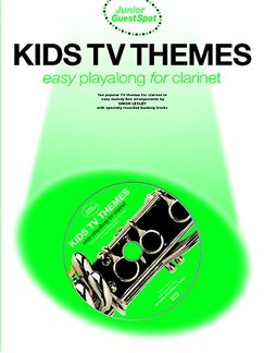 Junior Guest Spot: Kids TV Themes - Easy Playalong (Clarinet) Books and CDs | Clarinet