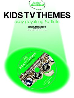 Junior Guest Spot: Kids TV Themes - Easy Playalong (Flute) Books and CDs | Flute