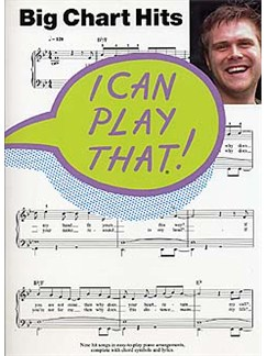I Can Play That! Big Chart Hits Books | Piano, Lyrics & Chords