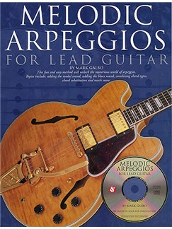 Mark Galbo: Melodic Arpeggios For Lead Guitar Books and CDs | Guitar