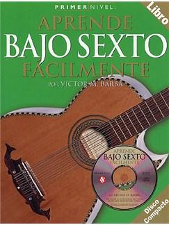 Primer Nivel: Aprende Bajo Sexto Facilmente CD y Libro | Guitarra