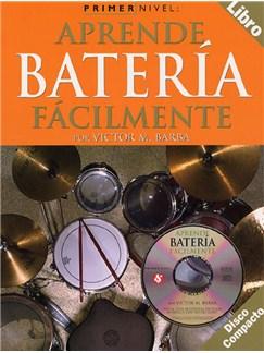 Primer Nivel: Aprende Bateria Facilmente CD y Libro | Batería