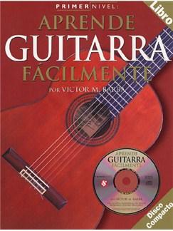 Primer Nivel: Aprende Guitarra Facilmente CD y Libro | Guitarra
