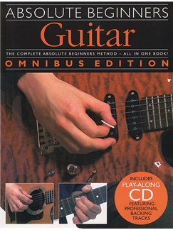 Absolute Beginners: Guitar - Omnibus Edition Books and CDs | Guitar