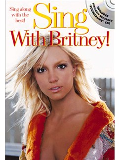 Sing With Britney! Books and CDs | Melody line with lyrics and chord symbols