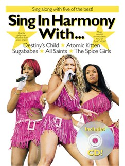 Sing In Harmony With...Destiny's Child, Atomic Kitten, Sugababes, All Saints, The Spice Girls Books and CDs | Melody line with lyrics, chord symbols and boxes.