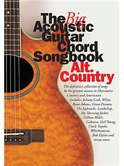 The Big Acoustic Guitar Chord Songbook: Alt.Country Livre | Paroles et Accords (Boîtes d'Accord)