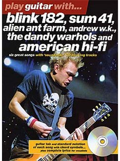 Play Guitar With... Blink 182, Sum 41, Alien Ant Farm, Andrew W.K., The Dandy Warhols and American Hi-Fi Books and CDs | Guitar Tab, with chord symbols