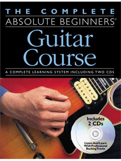 The Complete Absolute Beginners Guitar Course: Book/CD Pack Books and CDs | Guitar