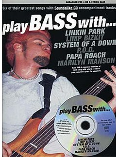 Play Bass With... Linkin Park, Limp Bizkit, System Of A Down, P.O.D., Papa Roach And Marilyn Manson CD et Livre | Tablature Basse (Symboles d'Accords)