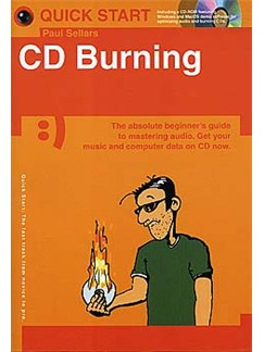 Quick Start: CD Burning (Small Format) Books and CD-Roms / DVD-Roms |