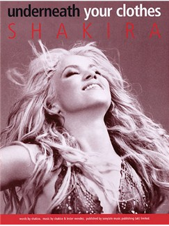 Shakira: Underneath Your Clothes Books | Piano and Voice, with Guitar chord boxes