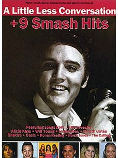 A Little Less Conversation + 9 Smash Hits Books | Piano and Voice, with Guitar chord boxes