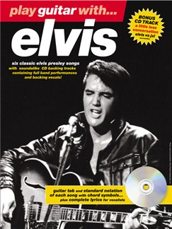 Play Guitar With... Elvis Books and CDs | Guitar Tab with chord symbols