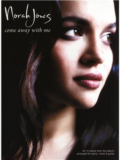 Norah Jones: Come Away With Me (PVG) Books | Piano and Voice, with Guitar Chords