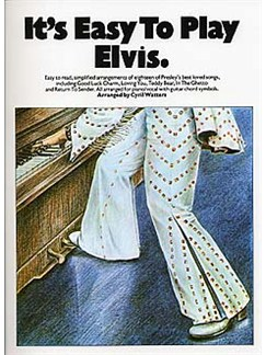 It's Easy To Play: Elvis Books | Piano and vocal with guitar chord symbols