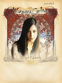 Vanessa Carlton: Be Not Nobody Books | Piano and Voice, with Guitar chord boxes