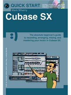 Quick Start: Cubase SX (Small Format) Books and CD-Roms / DVD-Roms |
