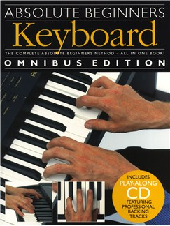 Absolute Beginners: Keyboard - Omnibus Edition Books and CDs | Keyboard