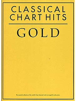 Classical Chart Hits Gold Livre | Piano