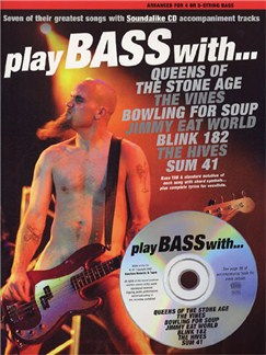 Play Bass With... Queens Of The Stone Age, The Vines, Bowling For Soup, Jimmy Eat World, Blink 182, The Hives And Sum 41 Books and CDs | Bass Tab