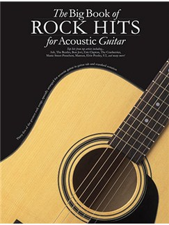 The Big Book Of Rock Hits For Acoustic Guitar Books | Guitar Tab
