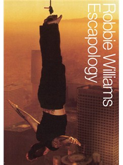 Robbie Williams: Escapology Books | Piano, Voice and Guitar