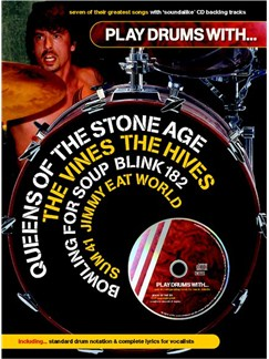 Play Drums With... Queens Of The Stone Age, The Vines, The Hives, Bowling For Soup, Blink 182, Sum 41 And Jimmy Eat World Books and CDs | Drums