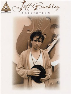 Jeff Buckley Collection: Guitar Recorded Versions Books | Guitar Tab, with chord boxes