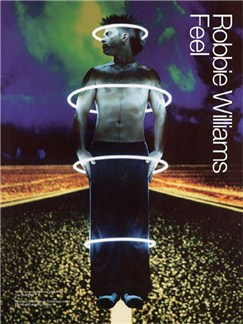 Robbie Williams: Feel Books | Piano, Voice and Guitar