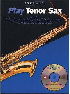 Step One: Play Tenor Sax Books and CDs | Tenor Saxophone