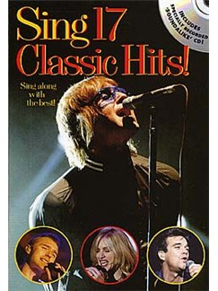 Sing 17 Classic Hits! Books and CDs | Melody line, Lyrics and Chords