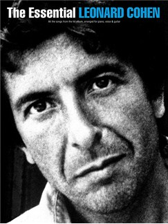 The Essential Leonard Cohen Books | Piano, Vocal & Guitar With Chord Boxes