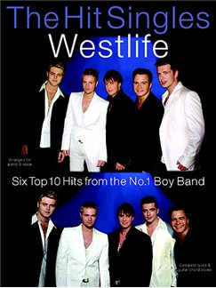 The Hit Singles: Westlife Books | Piano, Voice, and Guitar