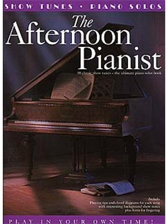 The Afternoon Pianist: Show Tunes Books | Piano, Voice, Guitar (Chord Symbols)