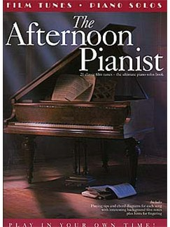The Afternoon Pianist: Film Tunes Books | Piano, Vocal & Guitar (with Chord Symbols)