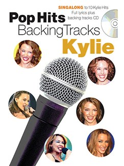 Pop Hits Backing Tracks: Kylie Books and CDs | Voice