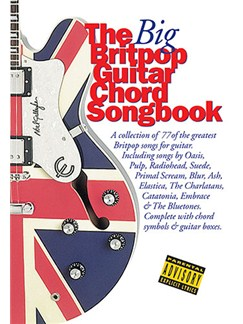 The Big Britpop Guitar Chord Songbook Books | Lyrics & Chords (with Chord Boxes)