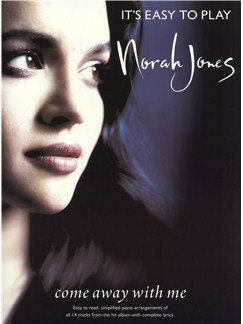 It's Easy To Play Norah Jones: Come Away With Me Books | Piano, Voice and Guitar